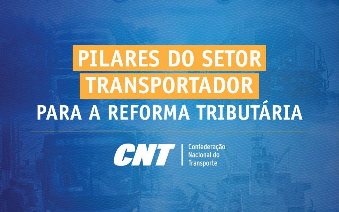 CNT lança documento com pilares para a Reforma Tributária