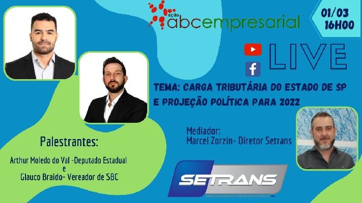 Live do SETRANS sobre carga tributária do Estado e projeção política para 2022