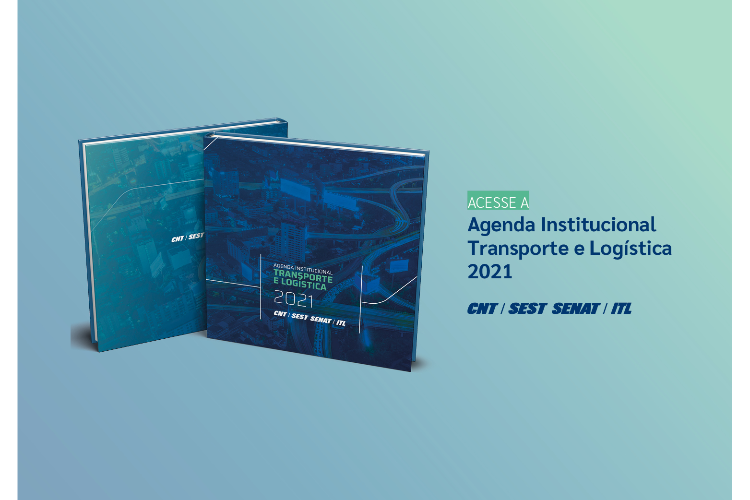 Sistema CNT lança a Agenda Institucional Transporte e Logística 2021